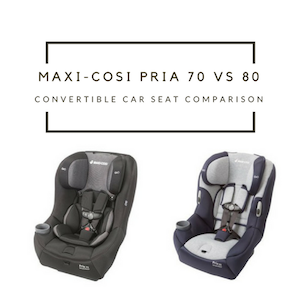 Maxi-Cosi Pria 70 vs 85 Convertible Car Seats: What are the Differences?