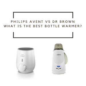 Philips Avent vs Dr Brown: What is the Best Bottle Warmer in 2018?