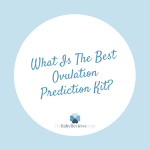 Best Ovulation Kits: First Response vs ClearBlue vs Easy@Home vs WondFo vs EverlyWell