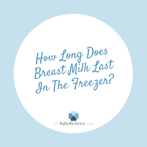 How long does breast milk last in the freezer?