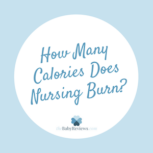 How Many Calories Does Nursing Burn?