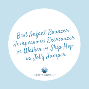 Best Infant Bouncer: Jumperoo vs Exersaucer vs Walker vs Skip Hop vs Jolly Jumper