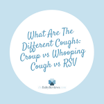 What Are The Different Coughs: Croup vs Whooping Cough vs RSV