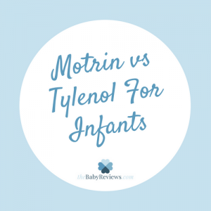 Motrin vs Tylenol for Infants